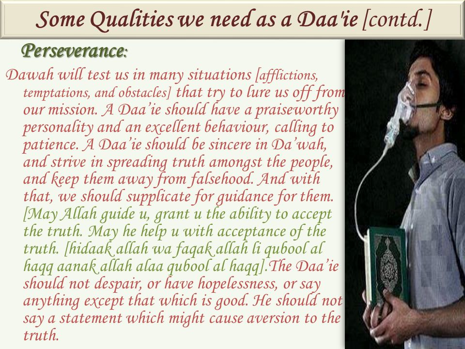 Some Qualities we need as a Daa ie [contd.]